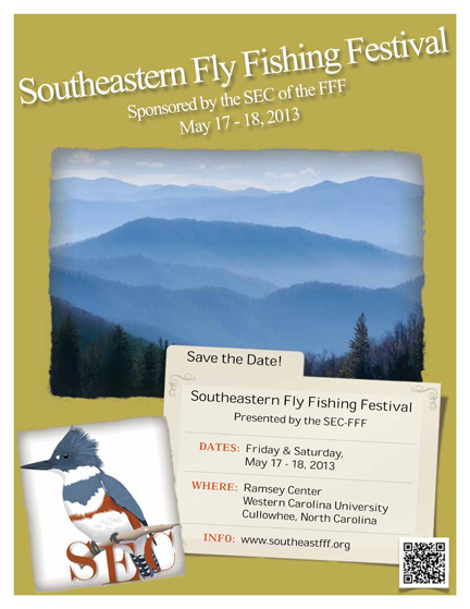 Southeastern Fly Fishing Festival, May 17-18, 2013