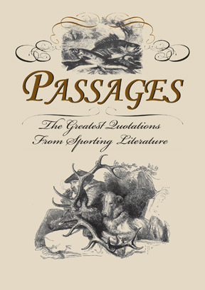 Passages: The Greatest Quotations From Sporting Literature
